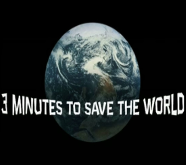 Three Minutes to Save the World